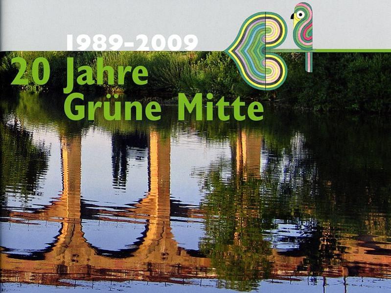 1989 - 2009 - 20 Jahre Grüne Mitte Broschüre